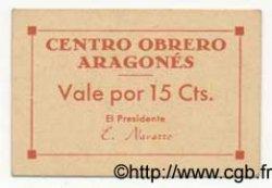 15 Cts. ESPAGNE Centro Obrero Aragones 1936 C.-- SUP