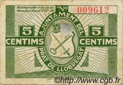 5 Centims ESPAGNE Prat De Llobregat 1937 C.475 TTB
