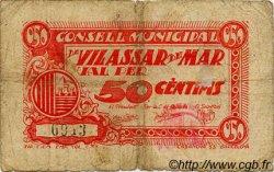 50 Centims ESPAGNE Vilassar De Mar 1937 C.683a B+