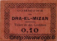 10 Centimes DRA-EL-MIZAN ALGÉRIE  1917  SUP
