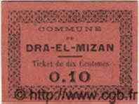 10 Centimes DRA-EL-MIZAN ALGÉRIE  1917 JPCV.02 NEUF