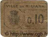 10 Centimes ALGÉRIE Miliana 1916  B+