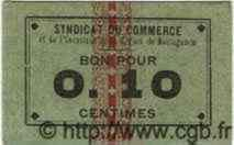 10 Centimes ALGÉRIE Mostaganem 1915  SPL
