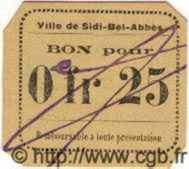 25 Centimes ALGÉRIE Sidi-Bel-Abbès 1915 JPCV.09 NEUF