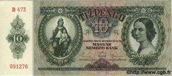 10 Pengö HONGRIE  1936 P.100 NEUF