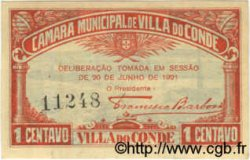 1 Centavo PORTUGAL Villa Do Conde 1921  SUP