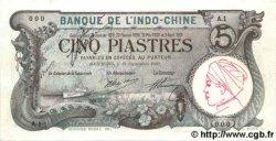 5 Piastres INDOCHINE FRANÇAISE Haïphong 1915 P.016a SPL