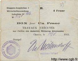 1 Franc ALLEMAGNE Chauny 1915 P.M02 TB+