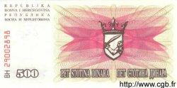 500 Dinara BOSNIE HERZÉGOVINE  1992 P.014a NEUF
