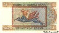 25 Kyats BIRMANIE  1972 P.59 pr.NEUF