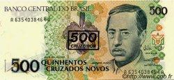 500 Cruzeiros sur 500 Cruzados novos BRÉSIL  1990 P.226b NEUF