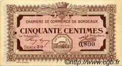 50 Centimes FRANCE régionalisme et divers BORDEAUX 1917 JP.030.11