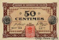 50 Centimes FRANCE régionalisme et divers CALAIS 1916 JP.036.21 NEUF