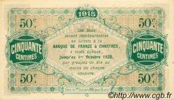 50 Centimes FRANCE régionalisme et divers CHARTRES 1915 JP.045.01 NEUF