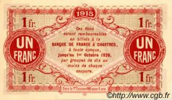 1 Franc FRANCE régionalisme et divers Chartres 1915 JP.045.03 NEUF