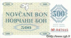 500 Dinara BOSNIE HERZÉGOVINE  1992 P.007g NEUF