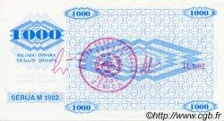 1000 Dinara BOSNIE HERZÉGOVINE  1992 P.008h pr.NEUF