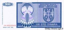 100 Dinara BOSNIE HERZÉGOVINE  1992 P.135a NEUF