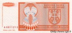 1000000000 Dinara BOSNIE HERZÉGOVINE  1993 P.147a NEUF
