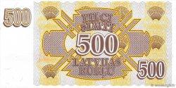 500 Rublu LETTONIE  1992 P.42 NEUF