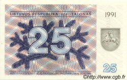 25 Talonas LITUANIE  1991 P.36b NEUF