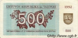 500 Talonas LITUANIE  1992 P.44