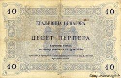10 Perpera MONTENEGRO  1914 P.18 TTB