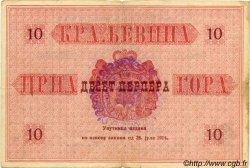 10 Perpera MONTENEGRO  1914 P.M.134 TB