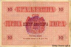 10 Perpera MONTENEGRO Stari Bar 1914 P.M.134 TB
