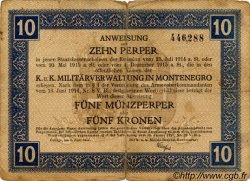 10 Perpera MONTENEGRO  1917 P.M.151 B