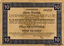 10 Perpera MONTENEGRO  1917 P.M.151 TB+
