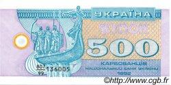500 Karbovantsiv UKRAINE  1992 P.090r NEUF