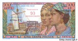 10 NF sur 500 Francs SAINT PIERRE ET MIQUELON  1960 P.33 NEUF