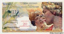 20 NF sur 1000 Francs Union Française SAINT PIERRE ET MIQUELON  1960 P.34 NEUF