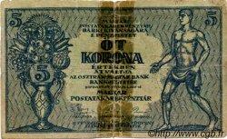 5 Korona HONGRIE  1919 P.034 pr.B