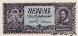 10000000 Milpengö HONGRIE  1946 P.129 pr.NEUF