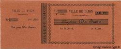 10 Francs FRANCE régionalisme et divers Dijon 1870 JER.21.03D SUP