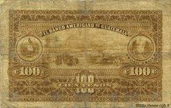 100 Pesos GUATEMALA  1916 PS.114a B+