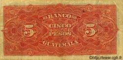 5 Pesos GUATEMALA  1922 PS.145 TTB
