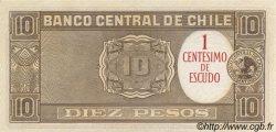 1 Centesimo sur 10 Pesos CHILI  1960 P.125 pr.NEUF
