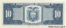 10 Sucres ÉQUATEUR  1968 P.101Ab NEUF