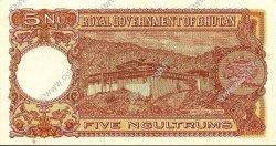 5 Ngultrum BHOUTAN  1974 P.02 SPL