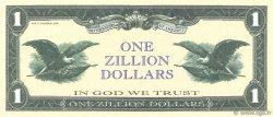 1 Zillion Dollars ÉTATS-UNIS D
