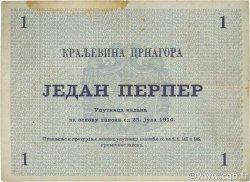 1 Perper MONTENEGRO  1914 P.15 TB+
