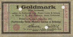 1 Goldmark ALLEMAGNE Hochst 1923 Mul.2525.1 TTB+