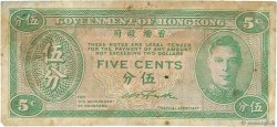5 Cents HONG KONG  1945 P.322 TB