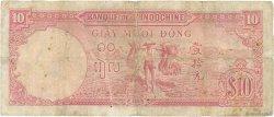 10 Piastres INDOCHINE FRANÇAISE  1947 P.080 B