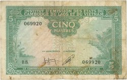 5 Piastres - 5 Riels INDOCHINE FRANÇAISE  1953 P.095 B+