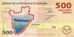 500 Francs BURUNDI  2015 P.New NEUF