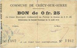 25 Centimes FRANCE régionalisme et divers CRECY SUR SERRE 1915 JP.02-0531 TB+